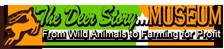 The Deer Story … Museum